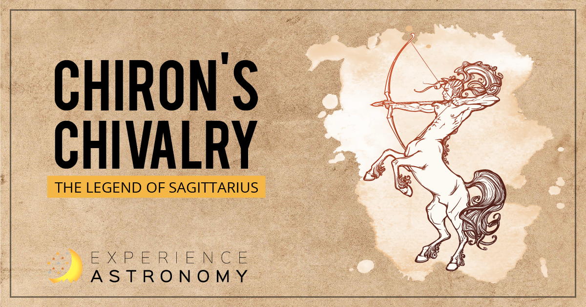 Chiron's Chivalry: The Legend of Sagittarius